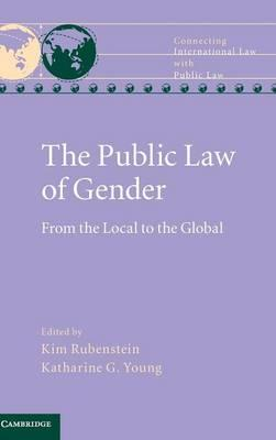 The Public Law of Gender : From the Local to the Global