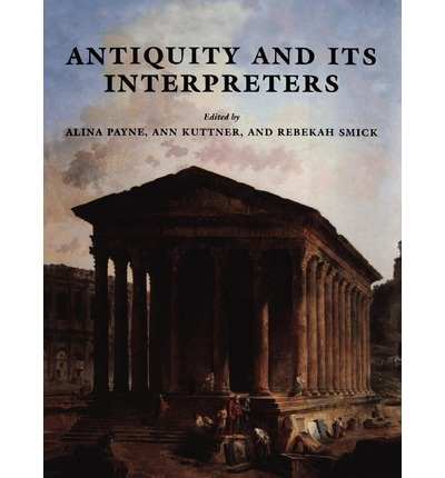 Antiquity and Its Interpreters