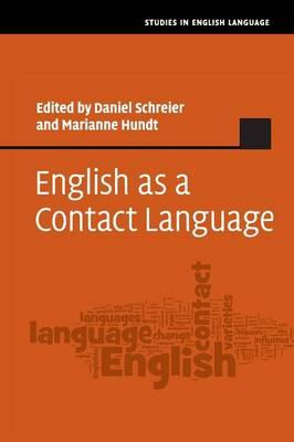 Descargar ebooks gratis por isbn English as a Contact Language in Spanish FB2 9781107558564 by Daniel Schreier, Marianne Hundt""