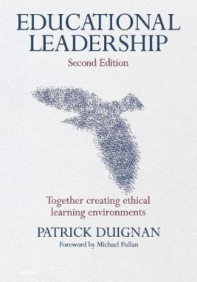 Educational Leadership: Together Creating Ethical Learning Environments