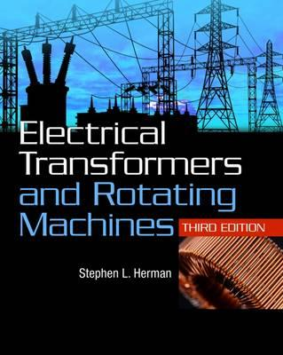 Electrical Transformers And Rotating Machines Stephen L