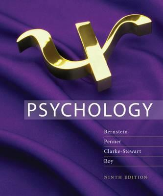 Study Guide for Bernstein/Penner/Clarke-Stewart/Roy's Psychology