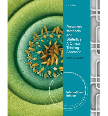 research methods and statistics jackson Download and read studyguide for research methods and statistics a critical thinking approach by jackson sherri l studyguide for research methods and statistics a.