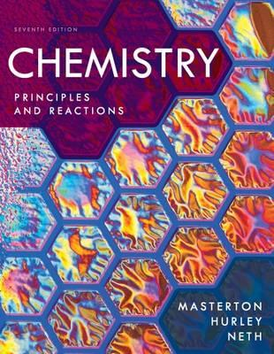 Study Guide and Workbook for Masterton/Hurley's Chemistry: Principles and Reactions