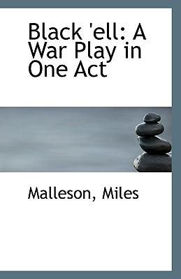 Black Ell : A War Play in One Act