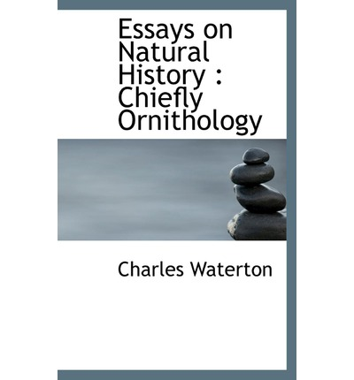 the role of natural history essay