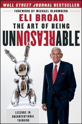 The Art of Being Unreasonable : Lessons in Unconventional Thinking