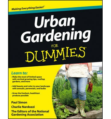 Urban gardening for dummies the national gardening for Landscaping for dummies