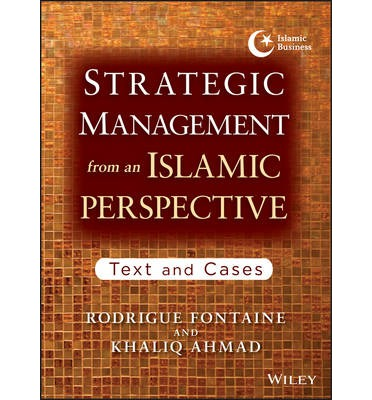 management from islamic Islamic traditional thought and philosophy has always been a  to understand the wisdom behind islamic management  management by islam management by.