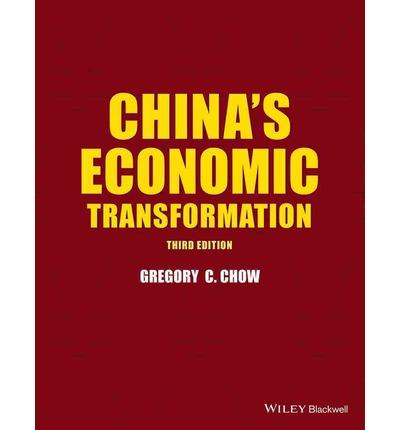 China's Economic Transformation : Gregory C. Chow ...