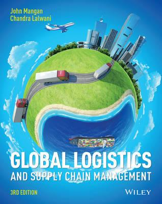 Global Logistics and Supply Chain Management : John J ...