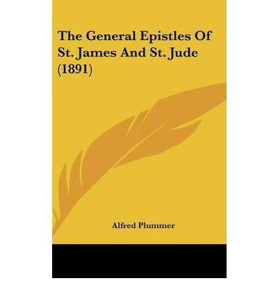 The General Epistles Of St James And St Jude 1891