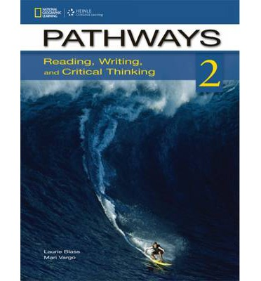 Pathways 2: Reading, Writing, and Critical Thinking: Student Book ...