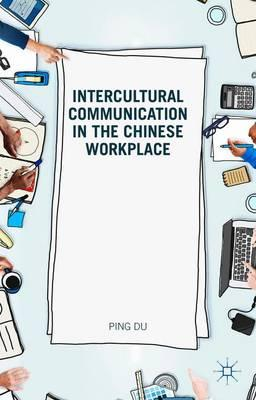 intercultural communication workplace The importance of intercultural communication multiplies in enormity when it is  in today's workplace the employees are connected to their co-workers living.