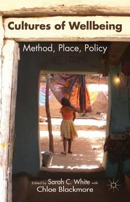 Cultures of Wellbeing 2016 : Method, Place, Policy