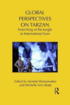 Mobi download gratuito di libri Global Perspectives on Tarzan : From King of the Jungle to International Icon PDF CHM