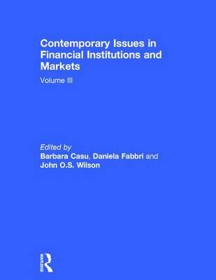 Contemporary Issues in Financial Institutions and Markets: Volume 3