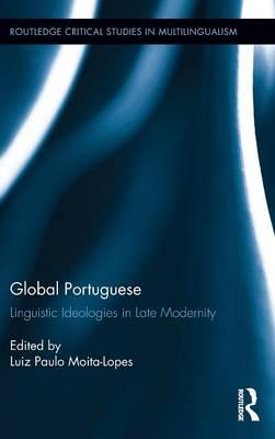 Descargas de libros electrónicos de Epub gratis. Global Portuguese : Linguistic Ideologies in Late Modernity (Spanish Edition) PDF PDB CHM 1138797111