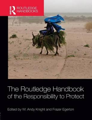 The Routledge Handbook of the Responsibility to Protect