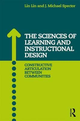 Connecting the Learning Sciences and Instructional Design & Technology : Bridging the Gap