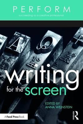 Perform: Writing for the Screen : The Business of Art