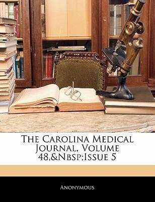 The Carolina Medical Journal, Volume 48, Issue 5