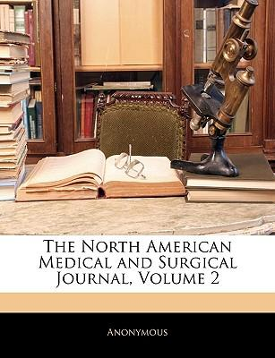 The North American Medical and Surgical Journal, Volume 2