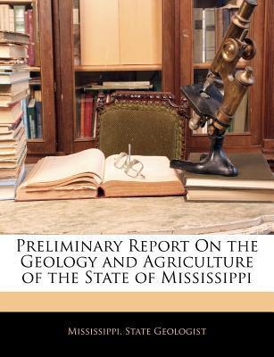 Descarga gratuita de libros de audio de Google. Preliminary Report on the Geology and Agriculture of the State of Mississippi 9781142755492 en español PDF DJVU FB2