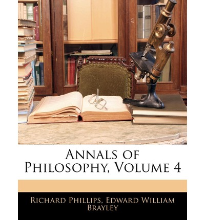 Annals of Philosophy, Volume 4