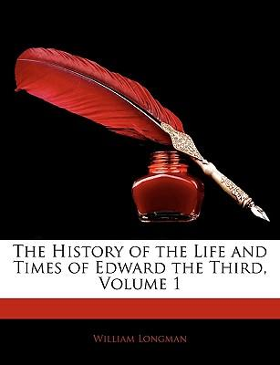 Téléchargement gratuit des livres les plus vendus The History of the Life and Times of Edward the Third, Volume 1 in French