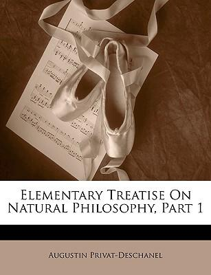 Book google downloader free Elementary Treatise on Natural Philosophy, Part 1 by Augustin Privat-Deschanel in Portuguese