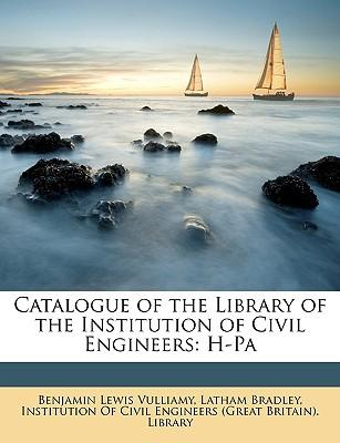 Catalogue of the Library of the Institution of Civil Engineers : H-Pa