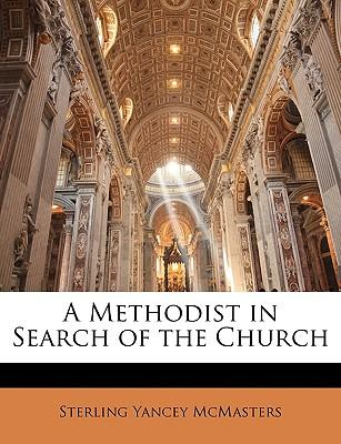 A Methodist in Search of the Church