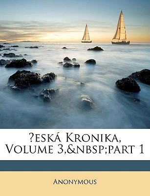 Esk Kronika, Volume 3, Part 1