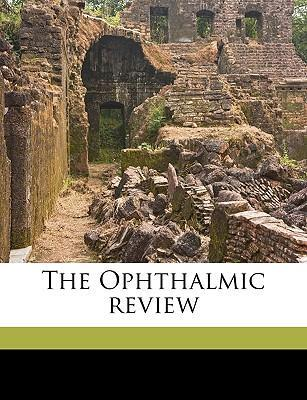 The Ophthalmic Review Volume 18