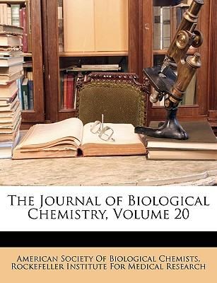 The Journal of Biological Chemistry, Volume 20
