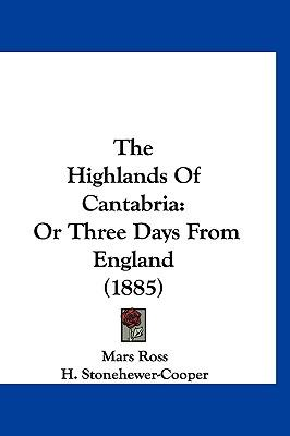 The Highlands of Cantabria