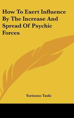 ¿Es legal descargar libros de internet? How to Exert Influence by the Increase and Spread of Psychic Forces 1161521763 in Spanish MOBI by Yoritomo Tashi