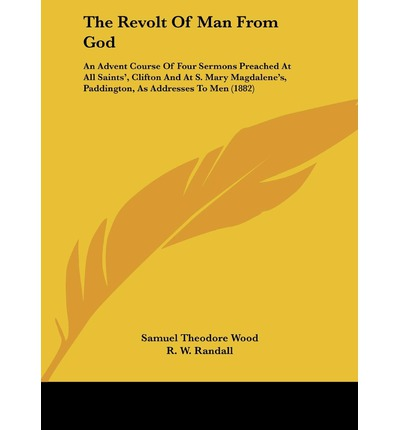 The Revolt of Man from God