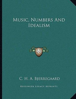 Music, Numbers and Idealism
