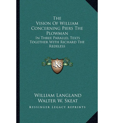 About William Langland (ca. 1325 - ca. 1390)