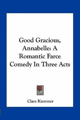 Good gracious annabelle clare kummer 9781163707913 for Farce in english