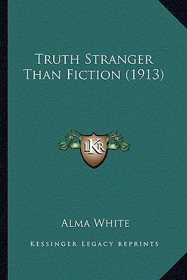 truth stranger than fiction Truth is stranger than fiction: the source of this phrase and how to use it.