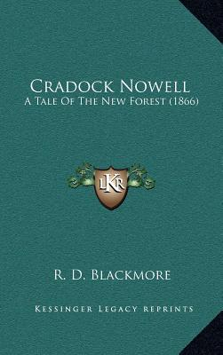 Cradock Nowell : A Tale of the New Forest (1866)