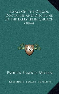 essays discipline constitution early irish church The presbyterian church in ireland 30 november, 1999 this book is finlay holmes' popular study of the presbyterians of ireland – who they are, where they have.