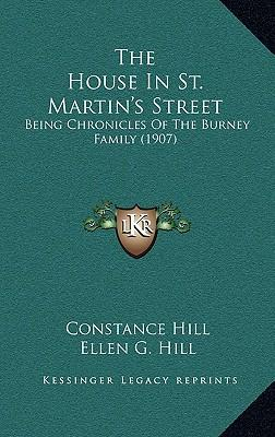 The House in St. Martin's Street : Being Chronicles of the Burney Family (1907)