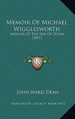 judgment day in the day of doom a poem by michael wigglesworth The classic and epic religious poem about the last judgment by michael wigglesworth first published in the 1660's, the day of doom has sold out in multiple editions also included in this volume are additional poems by wigglesworth.