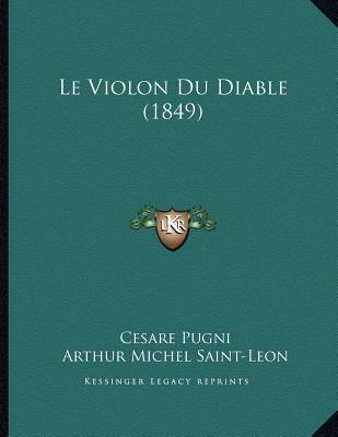 Le violon du diable 1849 cesare pugni 9781166679637 for Le miroir du diable
