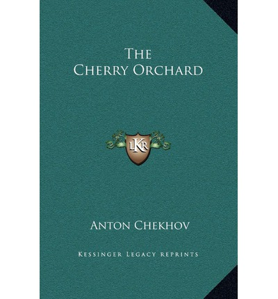 an analysis of the cherry orchard a play by anton chekhov The cherry orchard written by anton chekhov  political analysis,  the cherry orchard is russian playwright anton chekhov's last play which premiered in 1904.