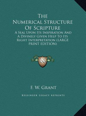 Numerical Structure of Scripture by F. W. Grant (2006, Paperback)